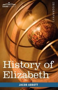 History of Elizabeth, Queen of England