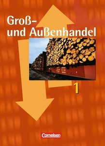 Groß- und Außenhandel 1. Fachkunde. Schülerbuch