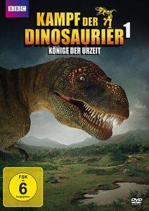 Kampf der Dinosaurier 1 - Könige der Urzeit