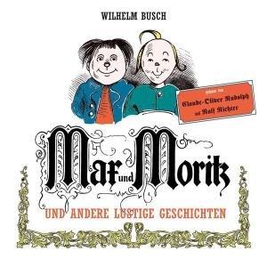 Max Und Moritz Und Andere Lustige Geschichten