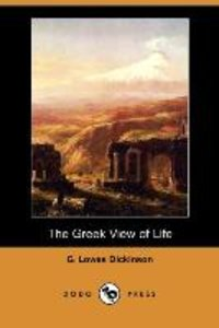 The Greek View of Life (Dodo Press)