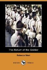 The Return of the Soldier (Dodo Press)