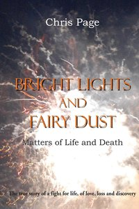 Bright Lights and Fairy Dust - Matters of Life and Death