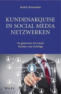 Kundenakquise in Social-Media-Netzwerken