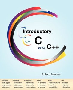 Introductory C with C++