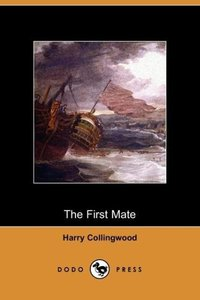 The First Mate (Dodo Press)