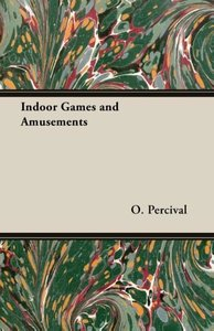 Indoor Games and Amusements