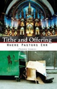 Tithe and Offering- Where Pastors Err
