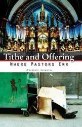 Tithe and Offering- Where Pastors Err - zum Schließen ins Bild klicken