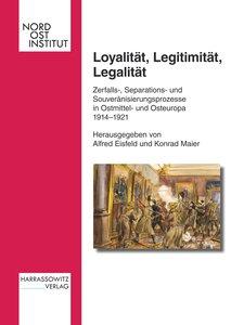 Loyalität, Legitimität, Legalität