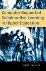 Computer-Supported Collaborative Learning in Higher Education