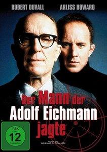 Der Mann der Adolf Eichmann jagte