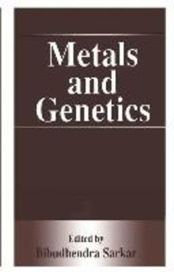 Metals and Genetics