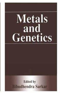 Metals and Genetics