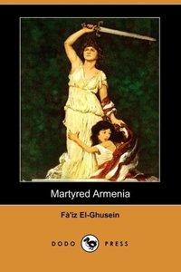Martyred Armenia