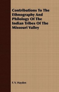 Contributions To The Ethnography And Philology Of The Indian Tri