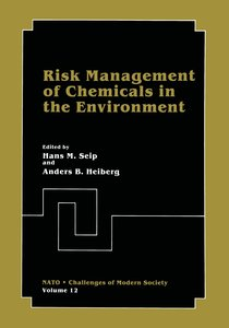 Risk Management of Chemicals in the Environment