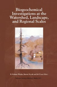 Biogeochemical Investigations at Watershed, Landscape, and Regio