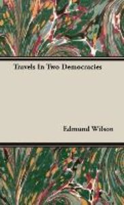 Travels In Two Democracies
