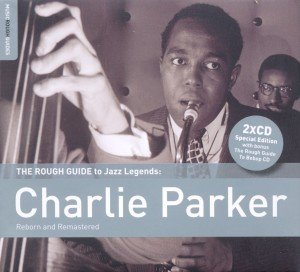 Rough Guide: Charlie Parker (+