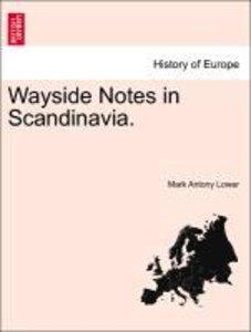 Wayside Notes in Scandinavia.