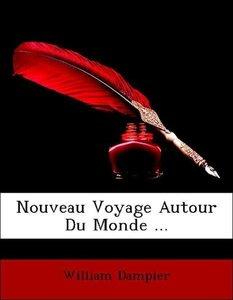 Nouveau Voyage Autour Du Monde ...