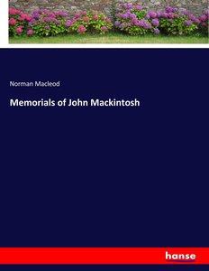 Memorials of John Mackintosh