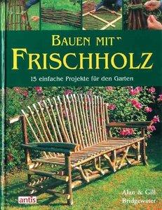Bridgewater, A: Bauen m. Frischholz