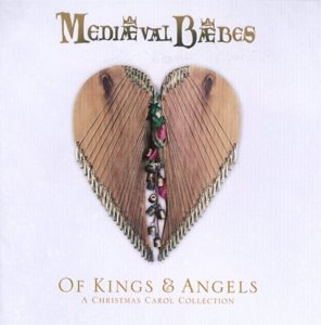 Of Kings & Angels (Christmas Carols)