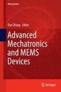 Advanced Mechatronics and MEMS Devices