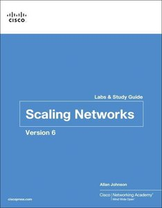Scaling Networks v6 Labs & Study Guide