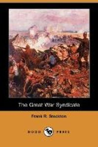The Great War Syndicate (Dodo Press)