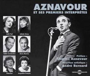 Aznavour Et Ses Premiers Interpr?tes