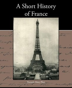 A Short History of France