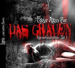 Edgar Allan Poe: Das Grauen I