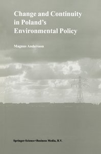 Change and Continuity in Poland S Environmental Policy