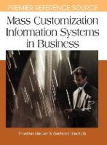 Mass Customization Information Systems in Business