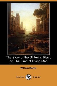 The Story of the Glittering Plain; Or, the Land of Living Men (D