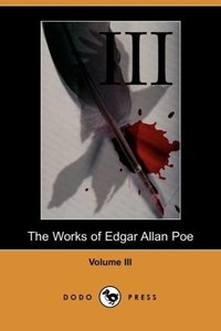 Works of Edgar Allan Poe - Volume 3