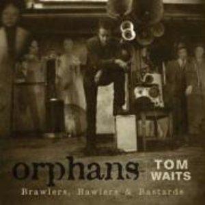 Orphans:Brawlers,Bawlers & Bastards