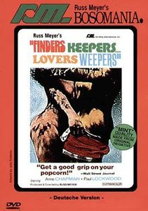 Russ Meyers Bosomania - Finders Keepers, Lovers Weepers