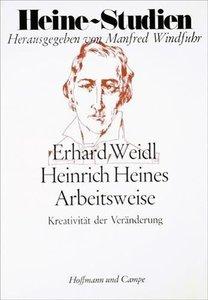 Heines Arbeitsweise