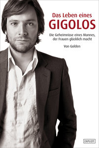 Golden - Das Leben eines Gigolos