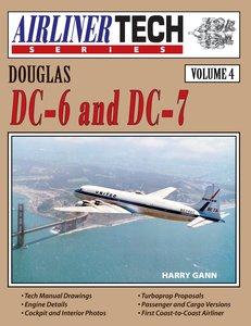 Douglas DC-6 and DC-7-Airlinertech Vol 4