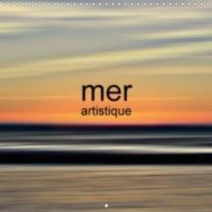 mer artistique (Calendrier mural 2015 300 × 300 mm Square)