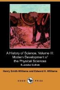 A History of Science, Volume III