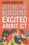 Getting the Buggers Excited about ICT - zum Schließen ins Bild klicken