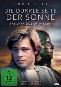 Die dunkle Seite der Sonne