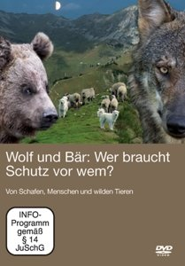 Wolf und Bär: Wer braucht Schutz vor wem