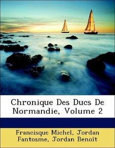 Chronique Des Ducs De Normandie, Volume 2